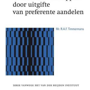 Bescherming van beursvennootschappen door uitgifte van preferente aandelen - R.A.F. Timmermans - Hardcover (9789013145342)