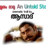 Dhashamoolam Dhamu An Untold Story