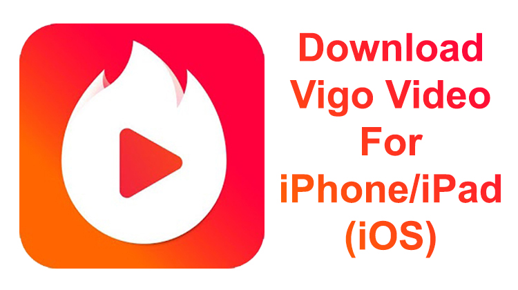 Download Vigo Video For iPhone, iPad (iOS)