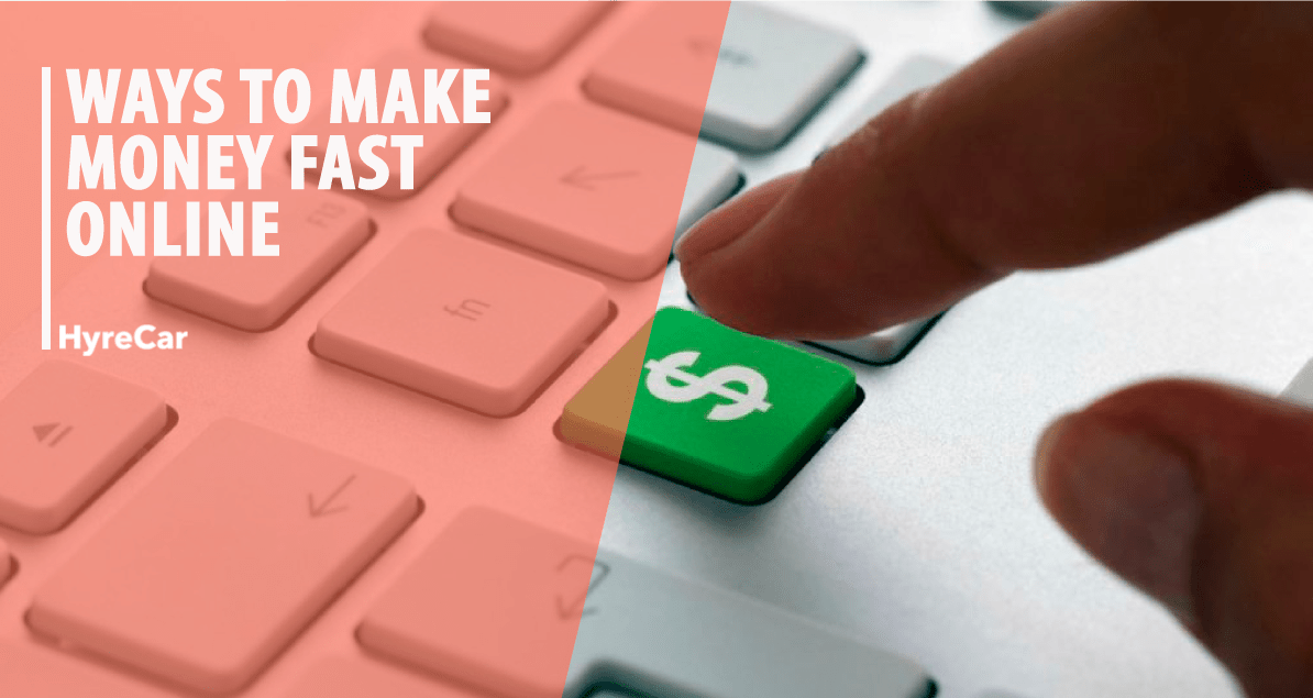 ways to make money fast