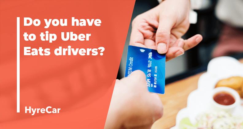 uber eats, tips, ridesharing, do you tip uber eats drivers