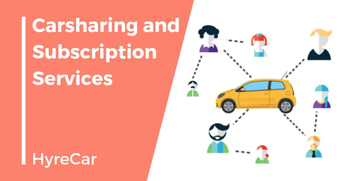 Carsharing, ridesharing, mobility, hyrecar, carsharing subscription