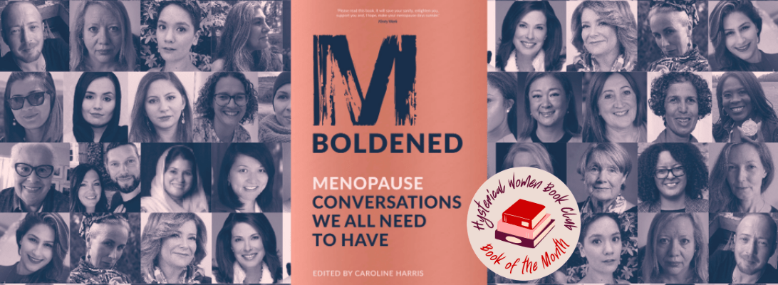 """M-Boldened: """"So many people have menopause symptoms shrugged off, ignored, or belittled"""""""