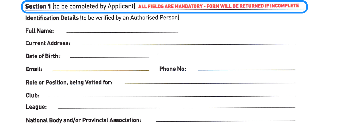 Must accompany the person's completed vetting application form (Form NVB 2)