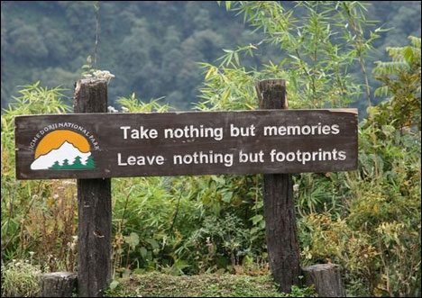 Bhutan last frontier tourist motto Take nothing but memories Leave nothing but footprints