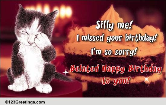 Belated Birthday Wishes Cards Free Belated Birthday Wishes 123 Greetings