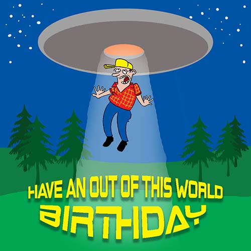Have An Out Of This World Birthday Free Funny Birthday Wishes ECards 123 Greetings