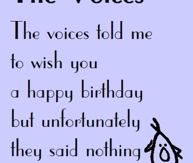 The Voices A Funny Birthday Poem