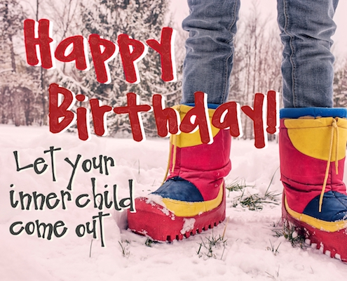 Let Your Inner Child Come Out Free Funny Birthday Wishes ECards 123 Greetings