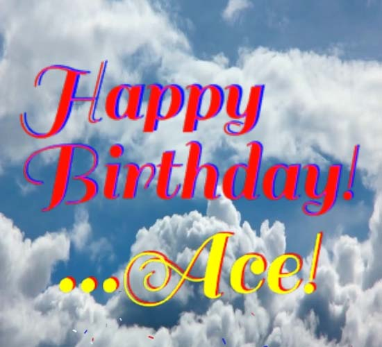 Happy Birthday Ace Free Happy Birthday ECards Greeting Cards 123 Greetings