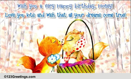 Happy Birthday Honey Free Songs ECards Greeting Cards 123 Greetings