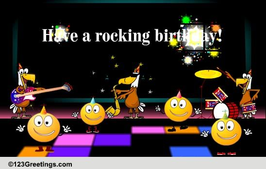 Have A Rocking Birthday Free Songs ECards Greeting Cards 123 Greetings