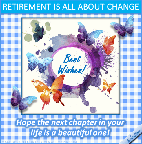 All About Change Free Retirement ECards Greeting Cards 123 Greetings