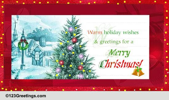 Warm Holiday Wishes Free Business Greetings ECards
