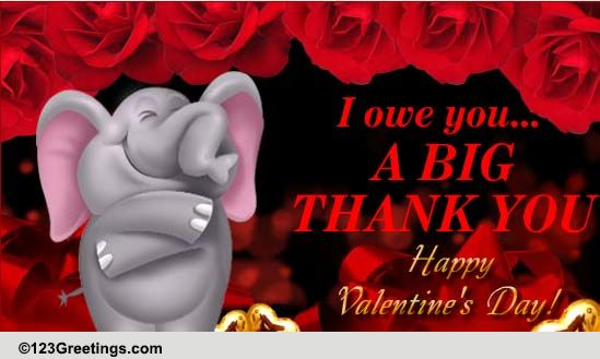 Big Valentine Thank You Free Thank You ECards Greeting