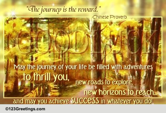 The Journey Is The Reward Free Good Luck Ecards Greeting