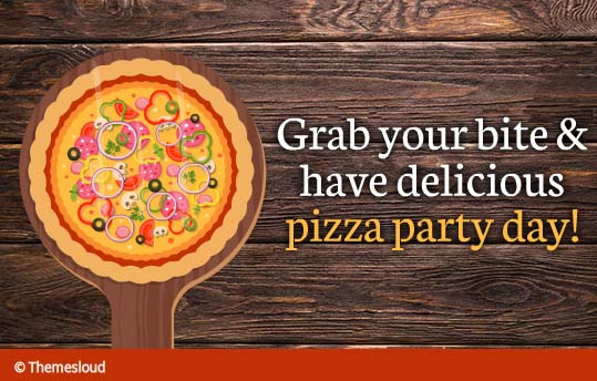 A Delicious Pizza Specially For You... Free Pizza Party ...