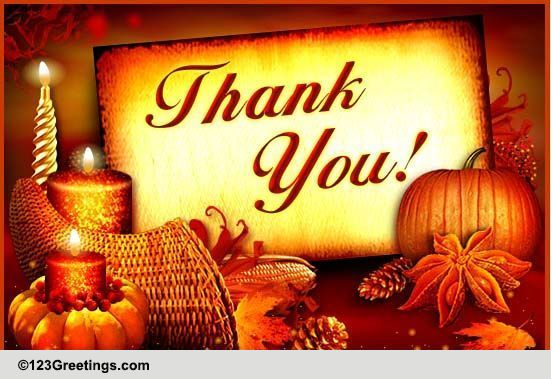 Thanksgiving Thank You Cards Free Thanksgiving Thank You Wishes 123 Greetings