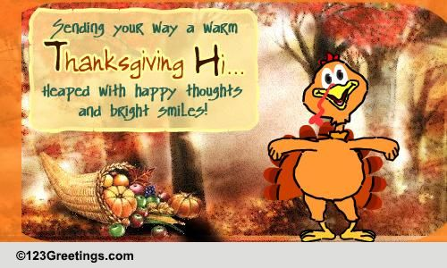 A Warm Thanksgiving Hi Free Happy Thanksgiving ECards Greeting Cards 123 Greetings