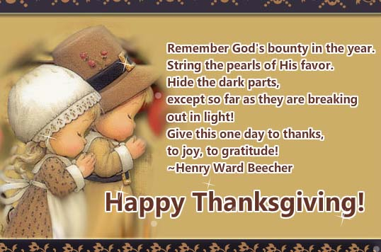 Remember Gods Bounty Free Happy Thanksgiving ECards 123 Greetings