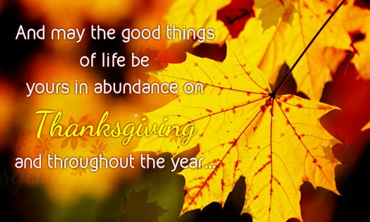 For The Good Things In Life Free Happy Thanksgiving ECards 123 Greetings