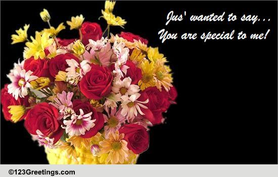 For A Special Someone Free Floral Wishes ECards Greeting Cards 123 Greetings