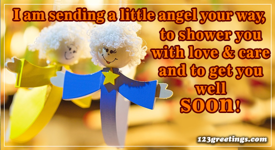 Sending A Little Angel Free Get Well Soon Messages ECards 123 Greetings