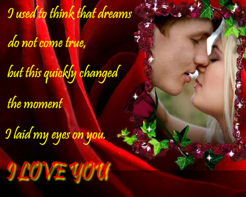 You Are My Dream Come True. Free I Love You eCards ...