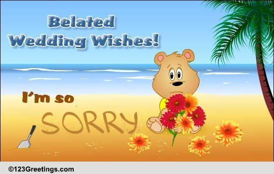 Send A Sorry Free Belated Wishes ECards Greeting Cards 123 Greetings