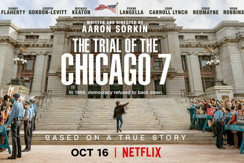 El juicio de los 7 de Chicago (2020) crítica: la película de Aaron Sorkin  para Netflix es un notable thriller judicial con grandes interpretaciones