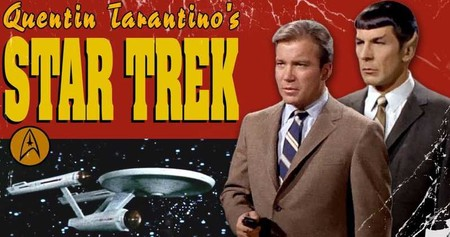 Star Trek Quentin Tarantino Final Movie