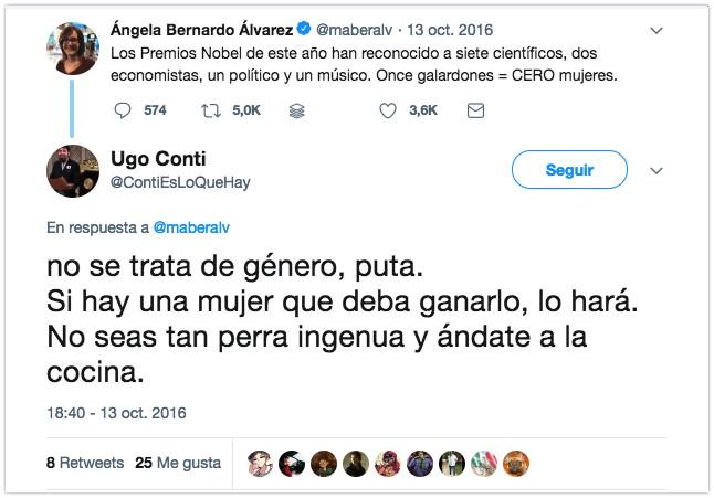 Ugo Conti En Twitter 22no Se Trata De Genero Puta Si Hay Una Mujer Que Deba Ganarlo Lo Hara No Seas Tan Perra Ingenua Y And 2018 03 21 15 18 49