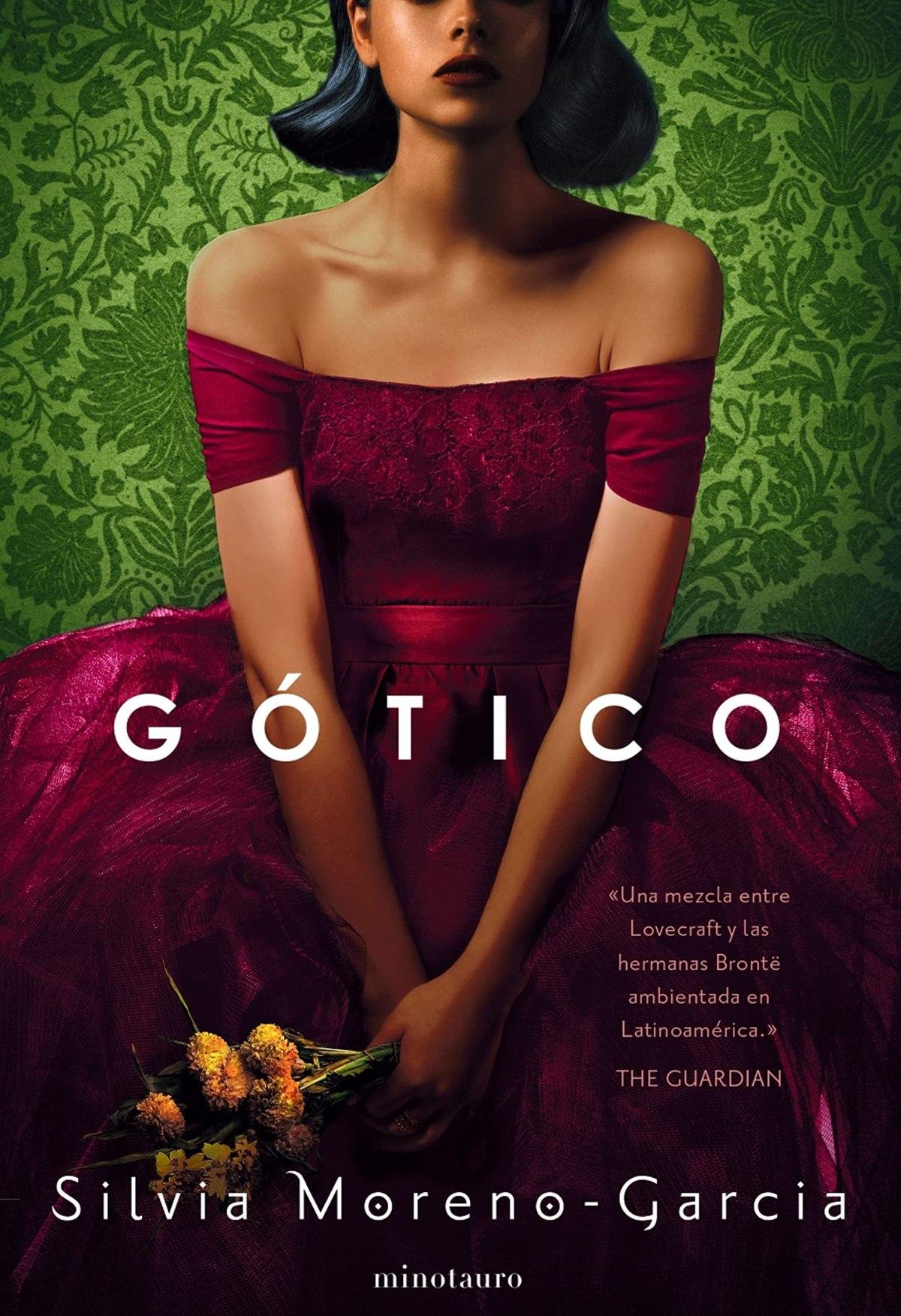 Gótico. Silvia Moreno-García