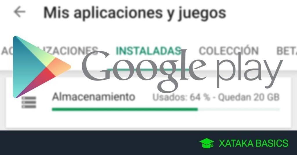 Cómo ver el espacio disponible en Android y borrar varias apps a la vez desde Google Play