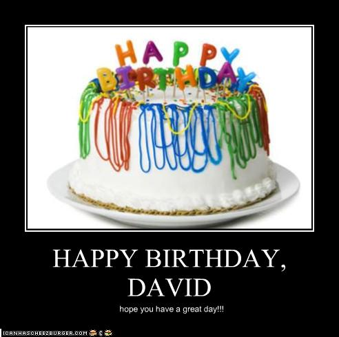 Happy Birthday David Cheezburger Funny Memes Funny