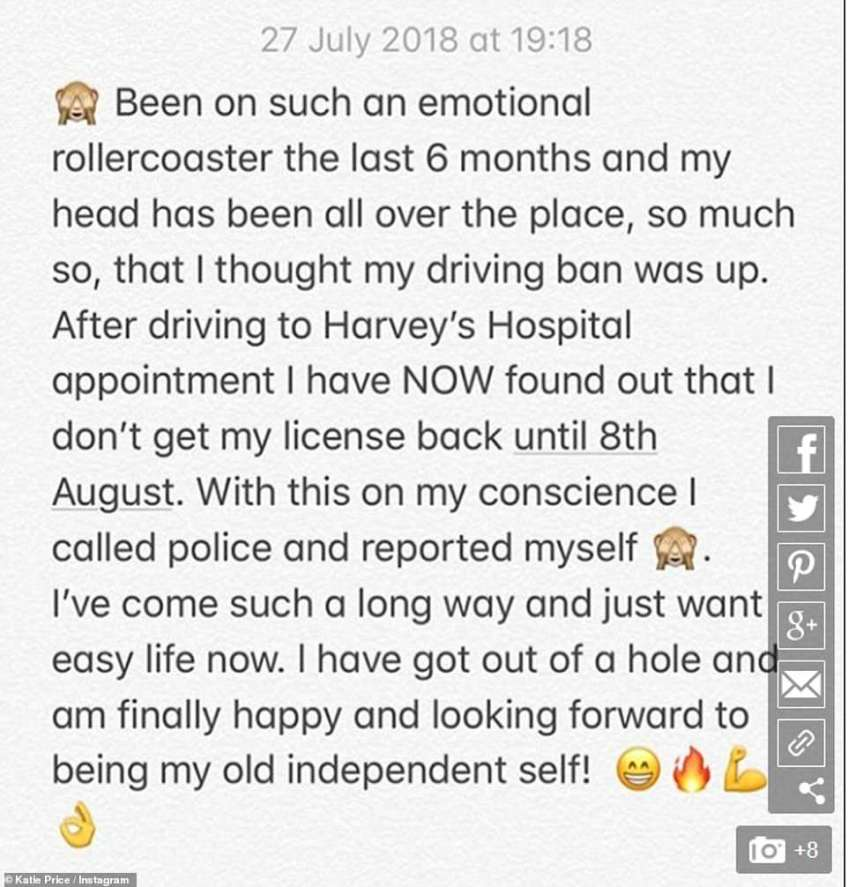 Explaining herself: Katie posted this explanation after she handed herself into police in July for driving while on a six-month ban