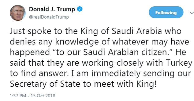 Trump said in a Monday morning tweet that he would send a top U.S. official, Secretary of State Mike Pompeo, to Middle East to confront Salman bin Abdulaziz Al Saud in person