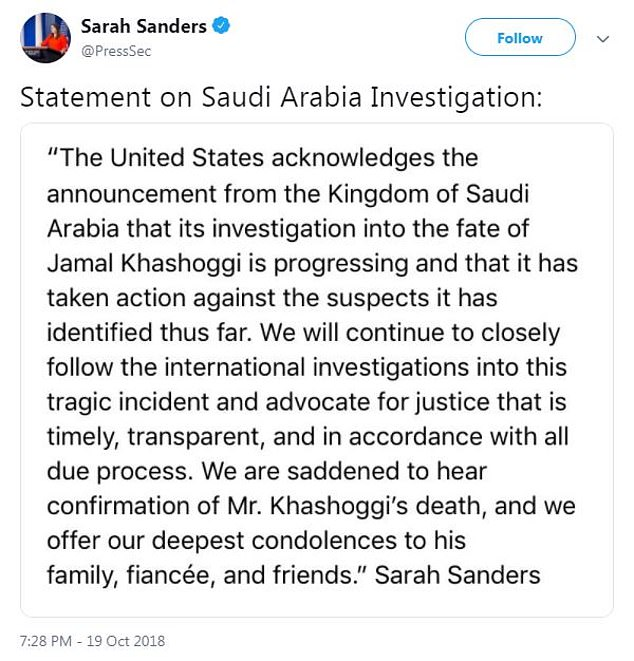 The White House added it is 'saddened' by the confirmed death of the Saudi journalist
