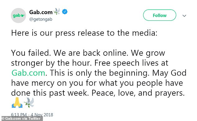 Defiant: Gab.com spoke to the media after his comeback in this strongly worded tweet