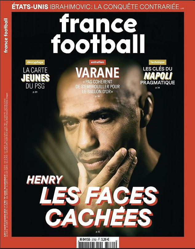 """Henry is on the cover of the latest France Football magazine, which is accompanied by the """"Les Faces Cachées"""", ie """"Hidden Sides""""."""