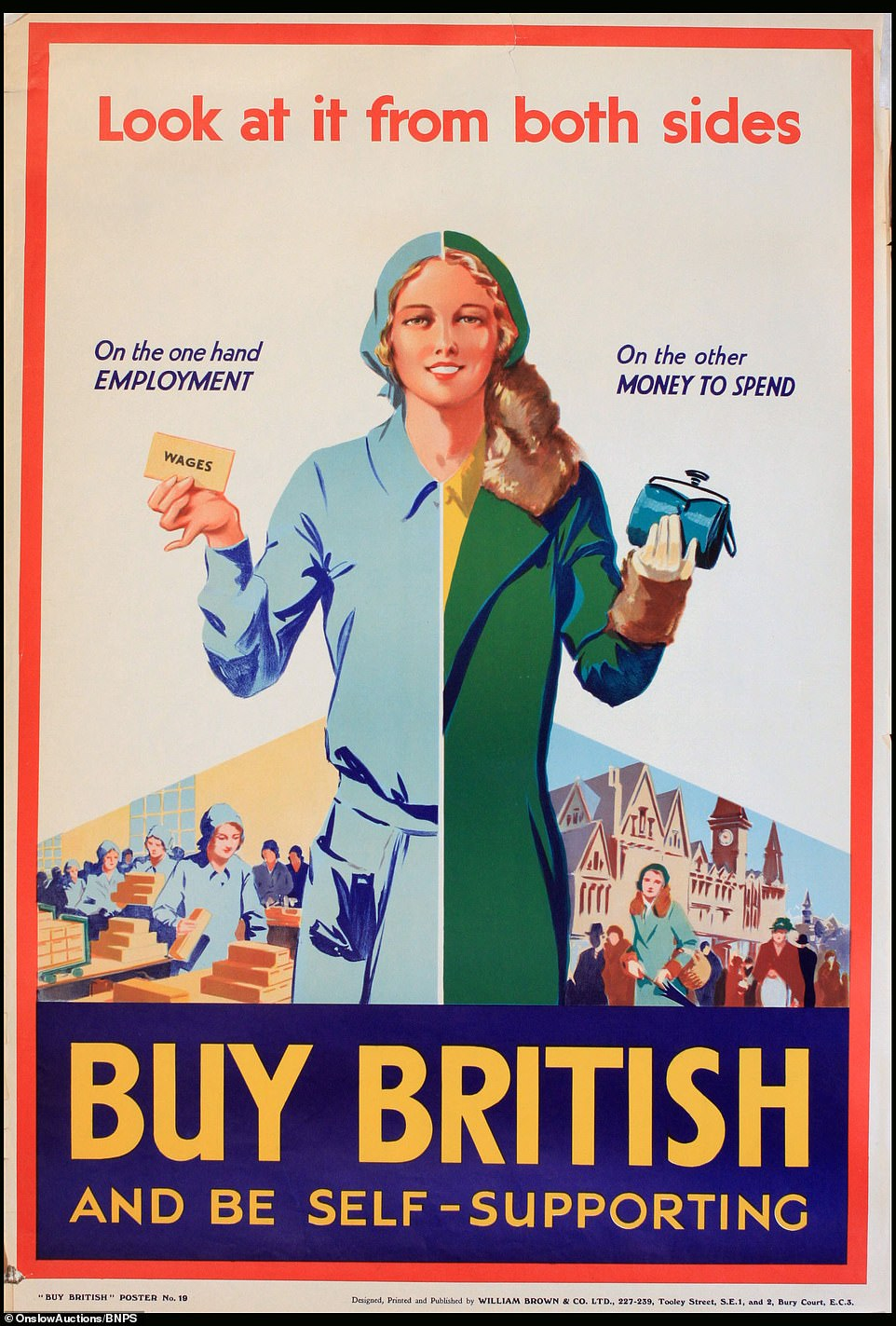 This poster also targets women who work. The message of the poster suggests that if they buy British products it will help keep workers, in particular women, in employment.Unemployment had skyrocketed to up to 70 per cent in some areas during the height of the Depression