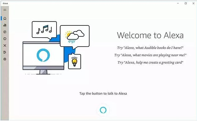 Compatible: Some Windows PCs will instantly operate the program's 'wake word' functionality, meaning people can use Alexa's hands-free by simply saying its name