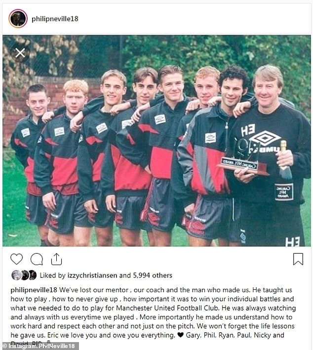 Class of 92 graduate Phil Neville also paid his respects to his mentor on Instagram