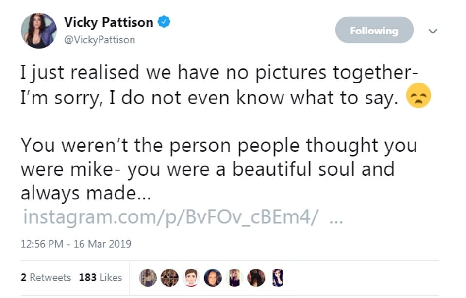 Vicky Pattison tweeted her condolences and said that Mike had been a 'beautiful soul' and said her thoughts were with his family
