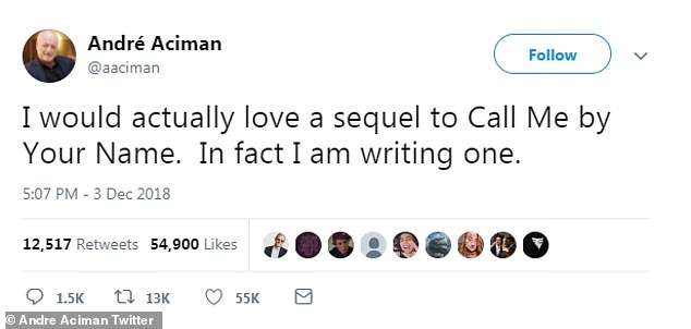Sequel novel: Aciman previously teased the sequel in a tweet from December, where he stated, 'I would actually love a sequel to Call Me By Your Name. In fact I am writing one'