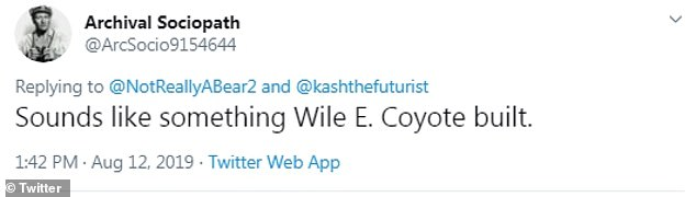 Poking fun at the elaborate design, Twitter user @ArcSocio9154644 wrote: 'Sounds like something Wile E. Coyote built'