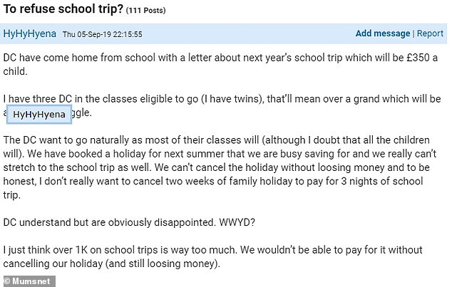 A mother-of-three from the UK was asked to fork out over £1,000 to send her three children on a school trip for three nights - and admitted she wouldn't be able to afford their family holiday