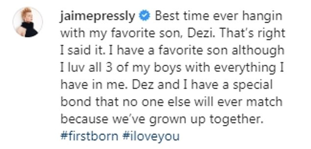 Yikes! She wrote that he is her favorite of her three children, saying:'Dez and I have a special bond that no one else will ever match because we¿ve grown up together'