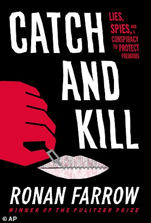 Farrow's book 'Catch and Kill: Lies, Spies, and a Conspiracy to protect Predators' is scheduled for release on October 15