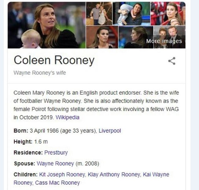 Detective skills:Back on Coleen's own Wikipedia page further changes were made with her bio at one point reading 'She is also affectionately known as the female Poirot'